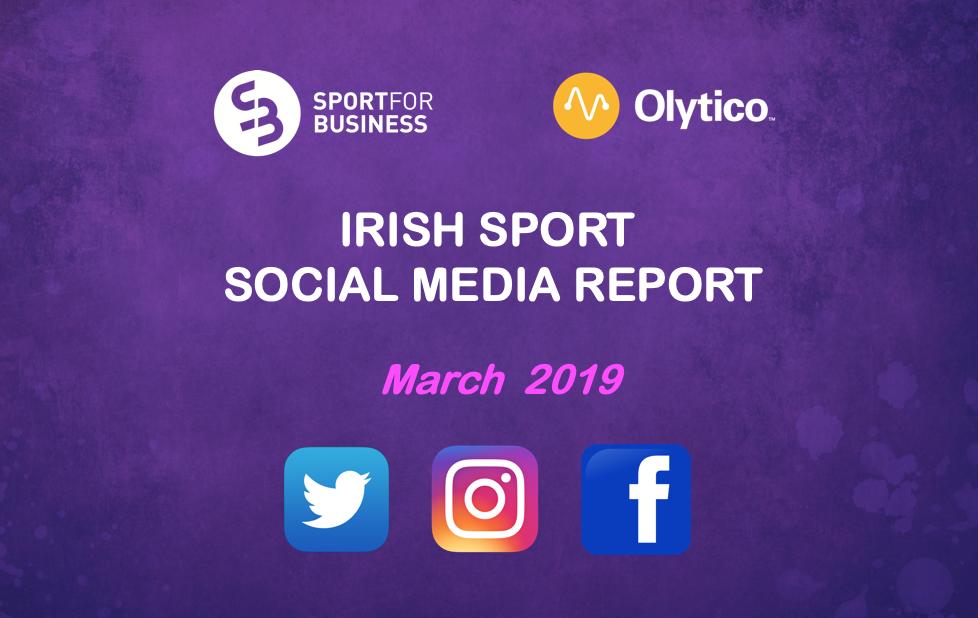 Irish Sport on Social Media – March 2019