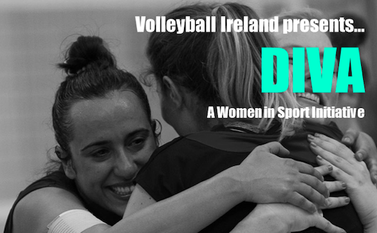 Volleyball Ireland Looking for DIVA's