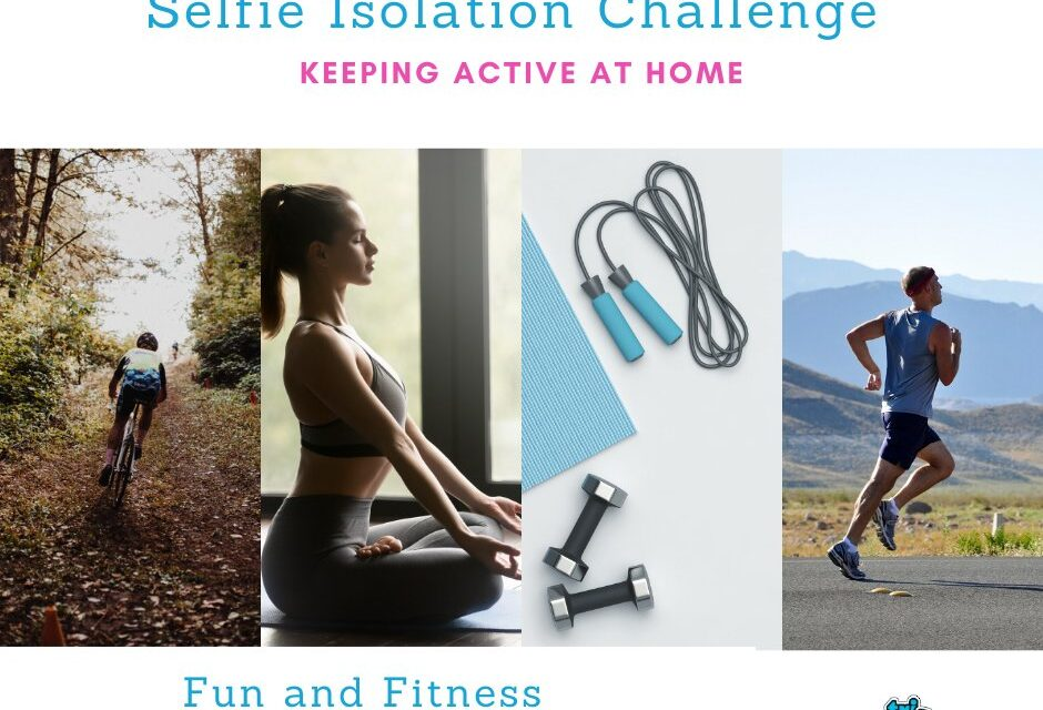 Keeping Active – Self Isolation Challenge