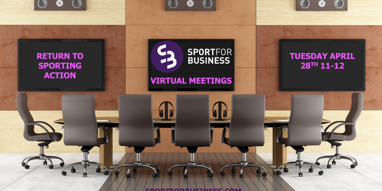 Sport for Business Virtual Meeting on Return to Sport