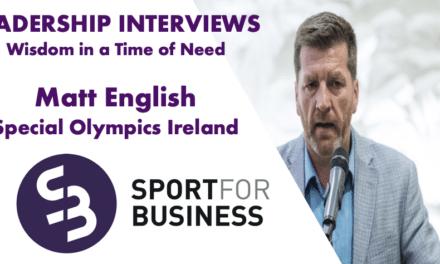 Sport for Business Leadership Interview – Matt English