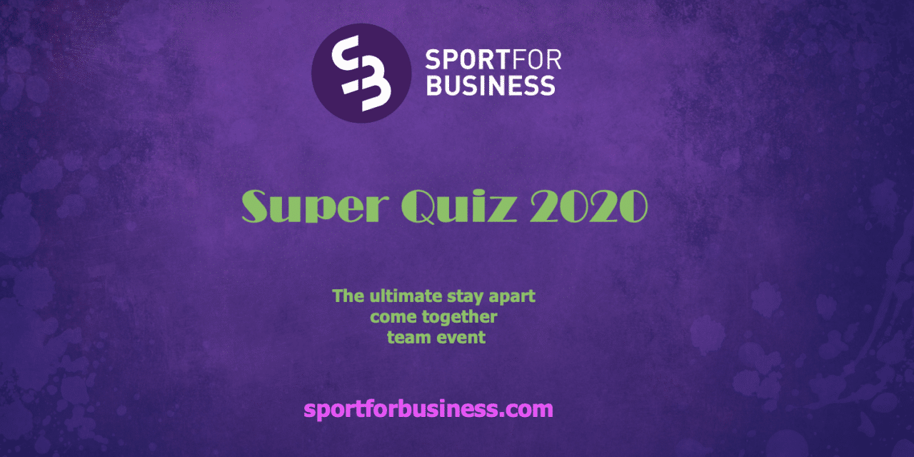Closing Date Looming for Sport for Business Super Quiz 2020