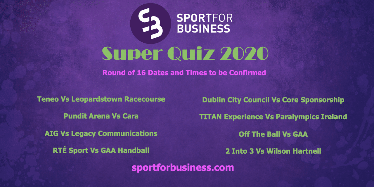 First Round Draw for the Sport for Business Super Quiz