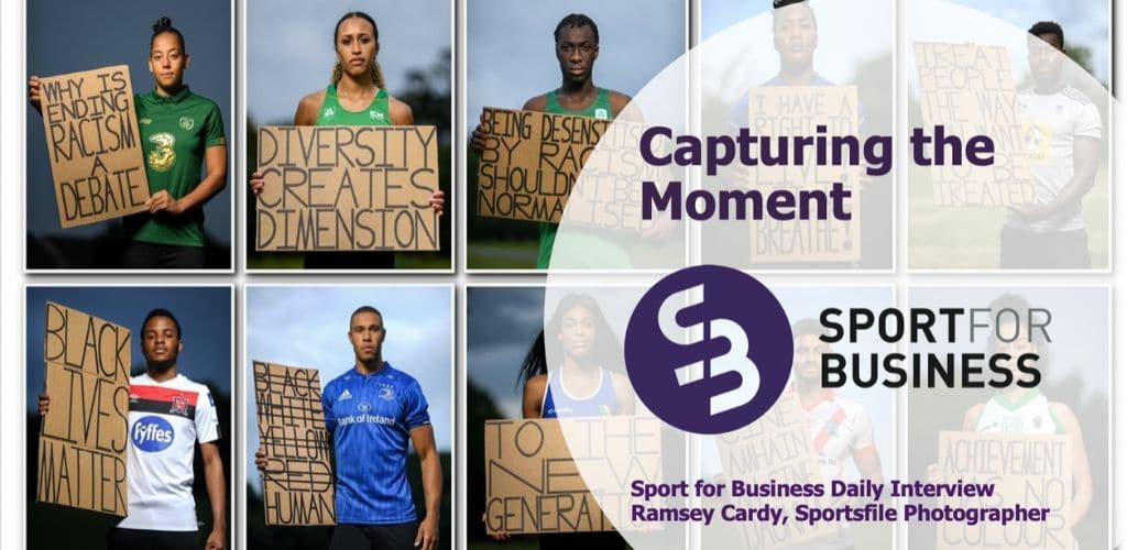 Sport for Business Daily Interview – Ramsey Cardy of Sportsfile