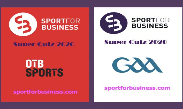 Sport for Business Super Quiz 2020 – OTB Sports Vs GAA