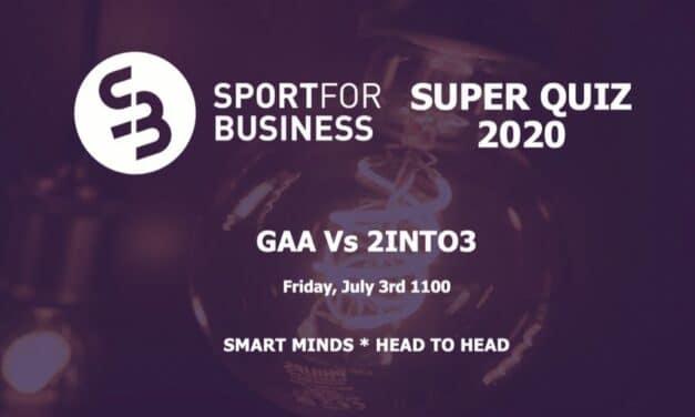 Sport for Business Super Quiz GAA Vs 2Into3