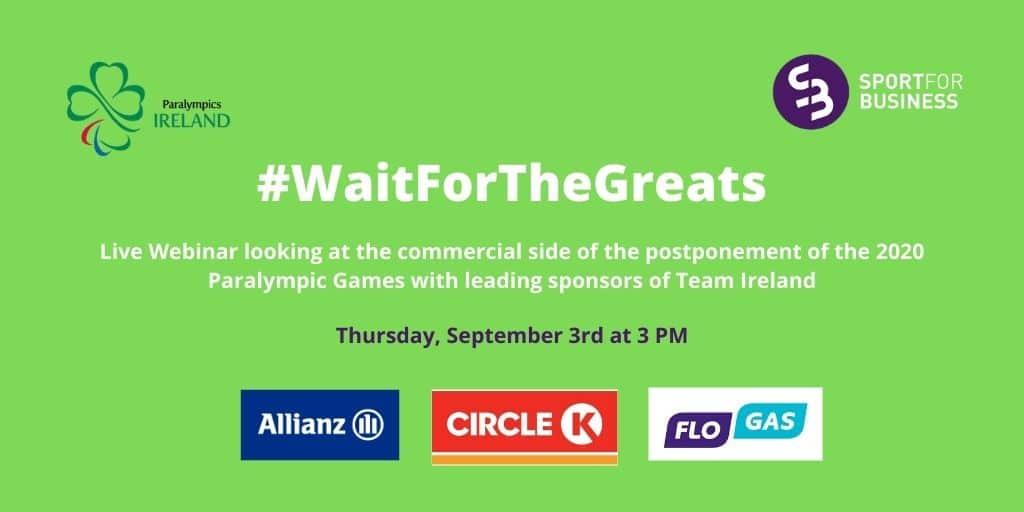 #WaitForTheGreats Webinar with Paralympics Ireland