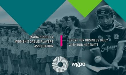 Sport for Business Daily with Maria Kinsella of the WGPA