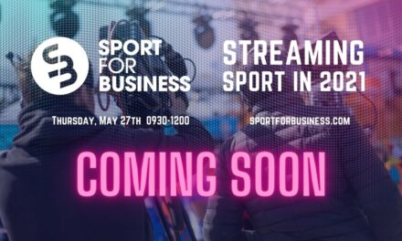 Sport for Business Streaming Sport in 2021 Conference