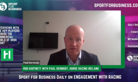 Sport for Business Daily with Paul Dermody of Horse Racing Ireland