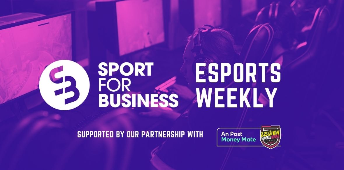 Sport for Business eSports Weekly